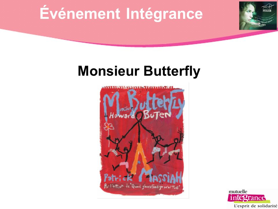 Événement Intégrance Monsieur Butterfly