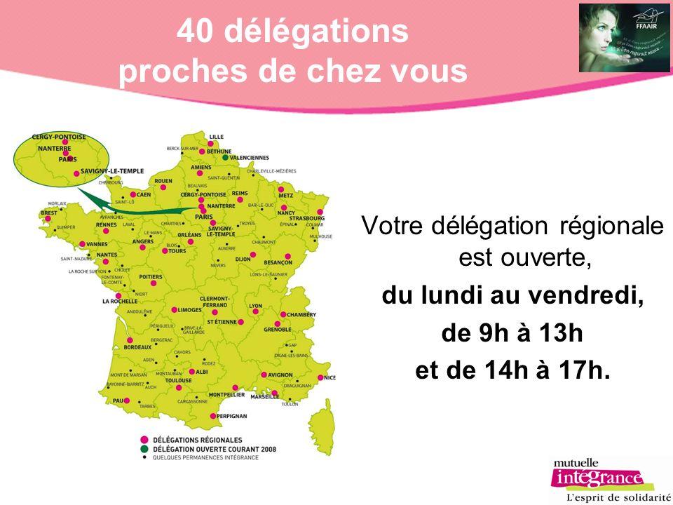 40 délégations proches de chez vous