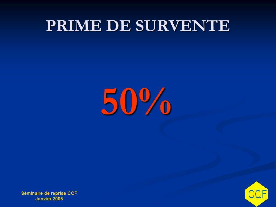 PRIME DE SURVENTE 50%