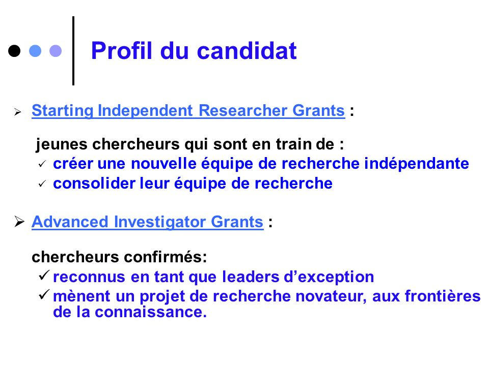 Profil du candidat Starting Independent Researcher Grants :
