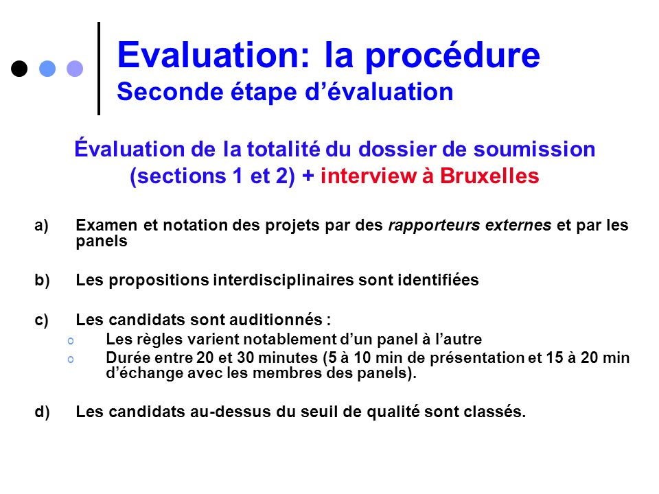 Evaluation: la procédure Seconde étape d'évaluation