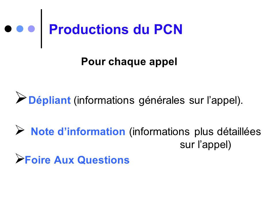 Productions du PCN Dépliant (informations générales sur l'appel).
