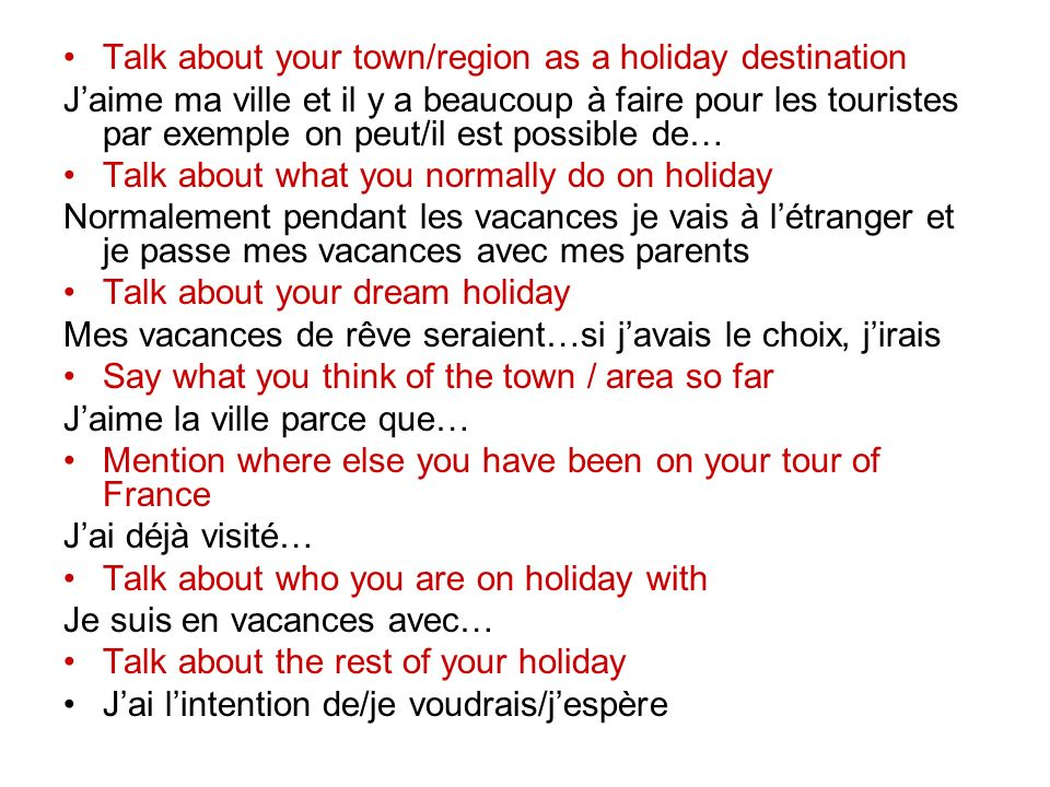 Talk about your town/region as a holiday destination