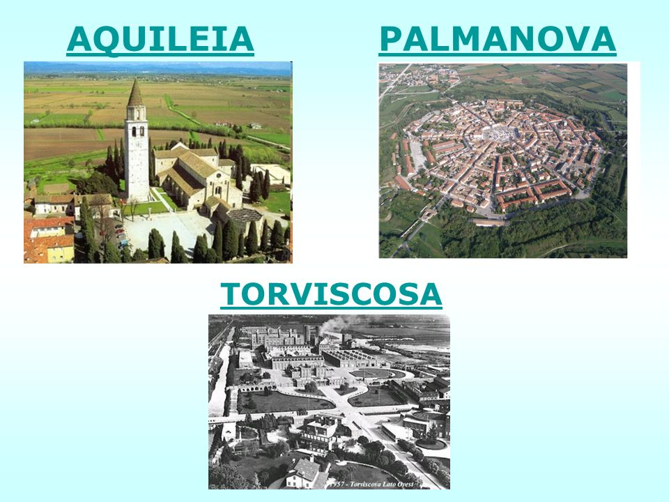 AQUILEIA PALMANOVA TORVISCOSA