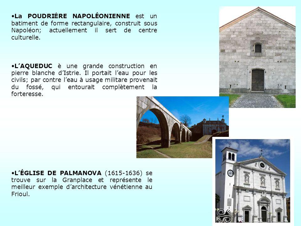 La POUDRIÉRE NAPOLÉONIENNE est un batiment de forme rectangulaire, construit sous Napoléon; actuellement il sert de centre culturelle.