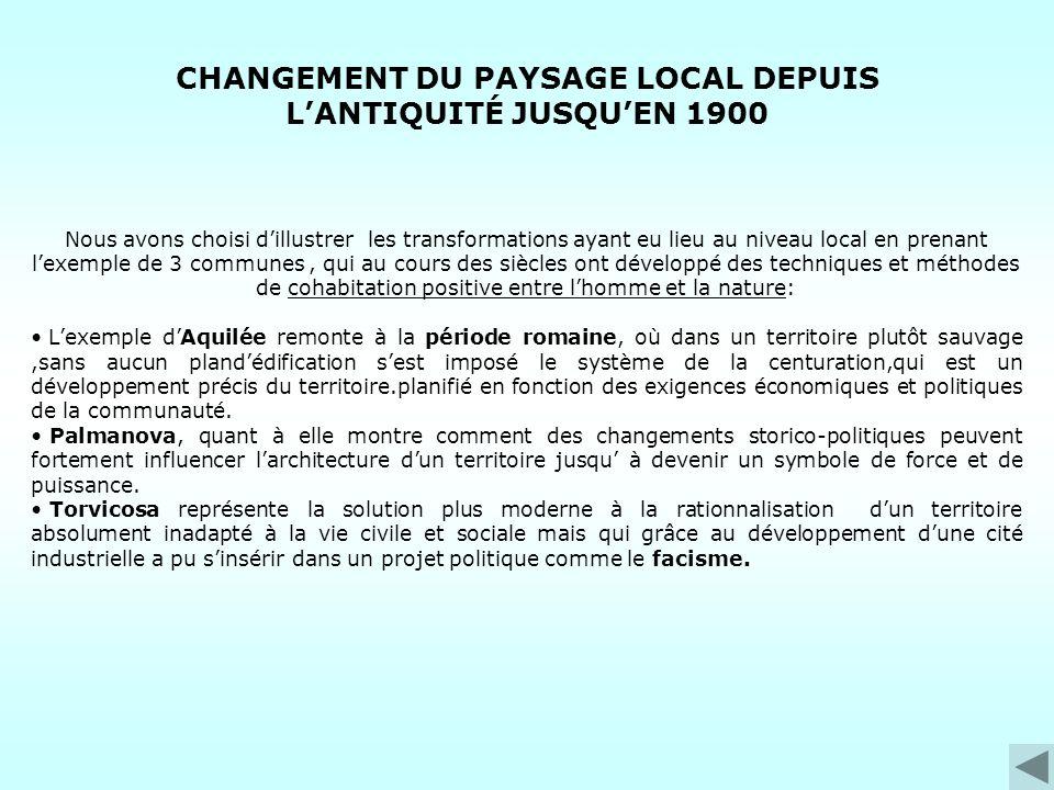 CHANGEMENT DU PAYSAGE LOCAL DEPUIS L'ANTIQUITÉ JUSQU'EN 1900
