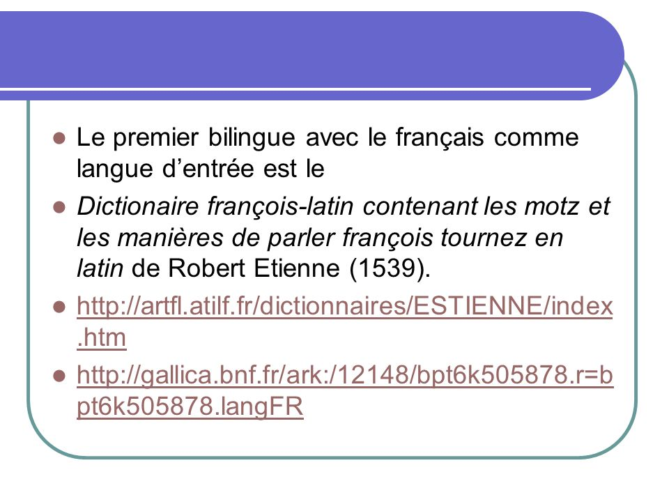 Le premier bilingue avec le français comme langue d'entrée est le
