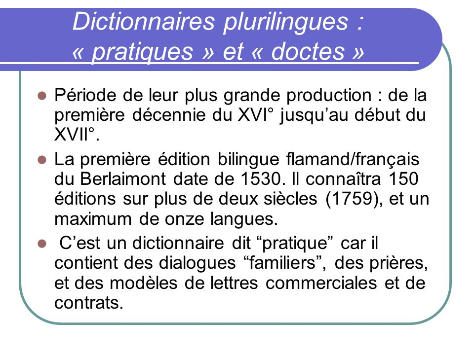 Dictionnaires plurilingues : « pratiques » et « doctes »