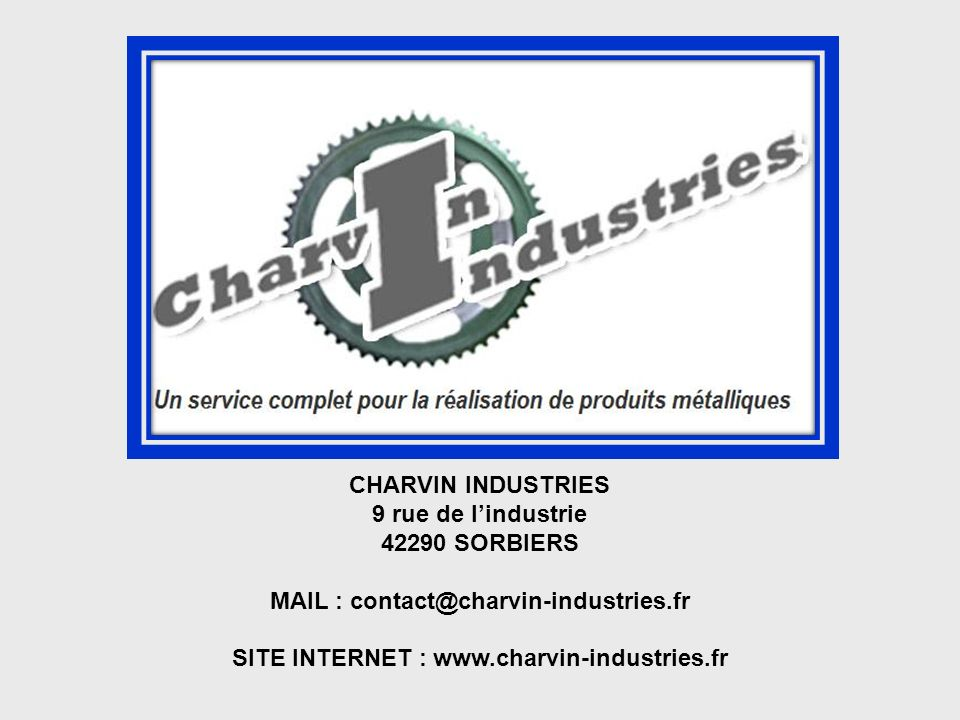 MAIL : contact@charvin-industries.fr