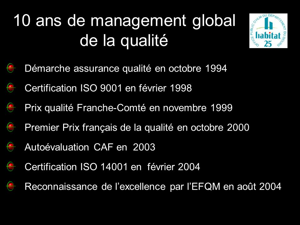 10 ans de management global de la qualité