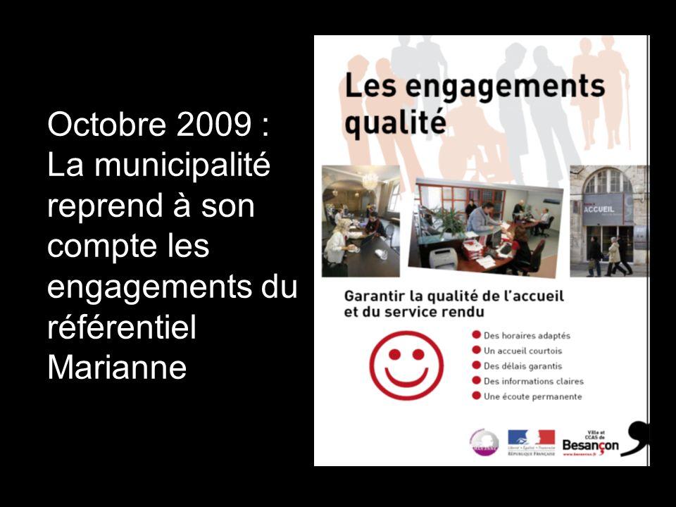 Octobre 2009 : La municipalité reprend à son compte les engagements du référentiel Marianne