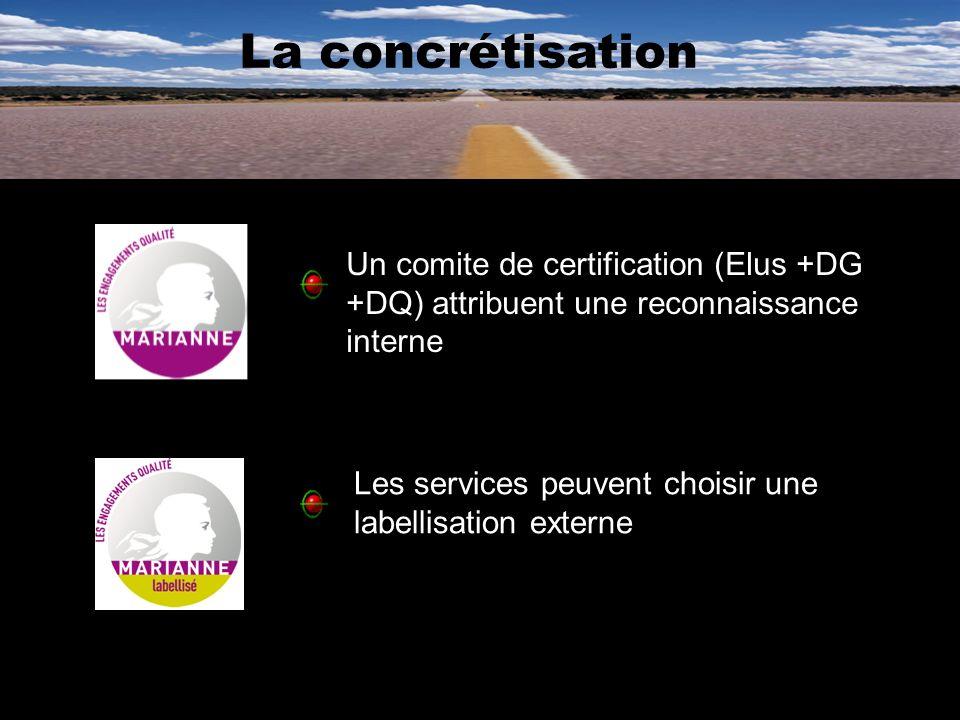 Les services peuvent choisir une labellisation externe