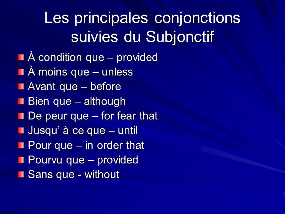 Les principales conjonctions suivies du Subjonctif