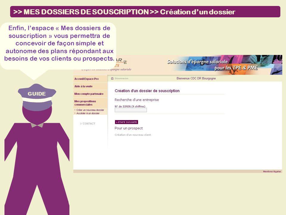 >> MES DOSSIERS DE SOUSCRIPTION >> Création d'un dossier
