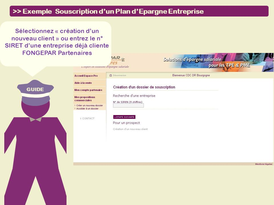 >> Exemple Souscription d'un Plan d'Epargne Entreprise