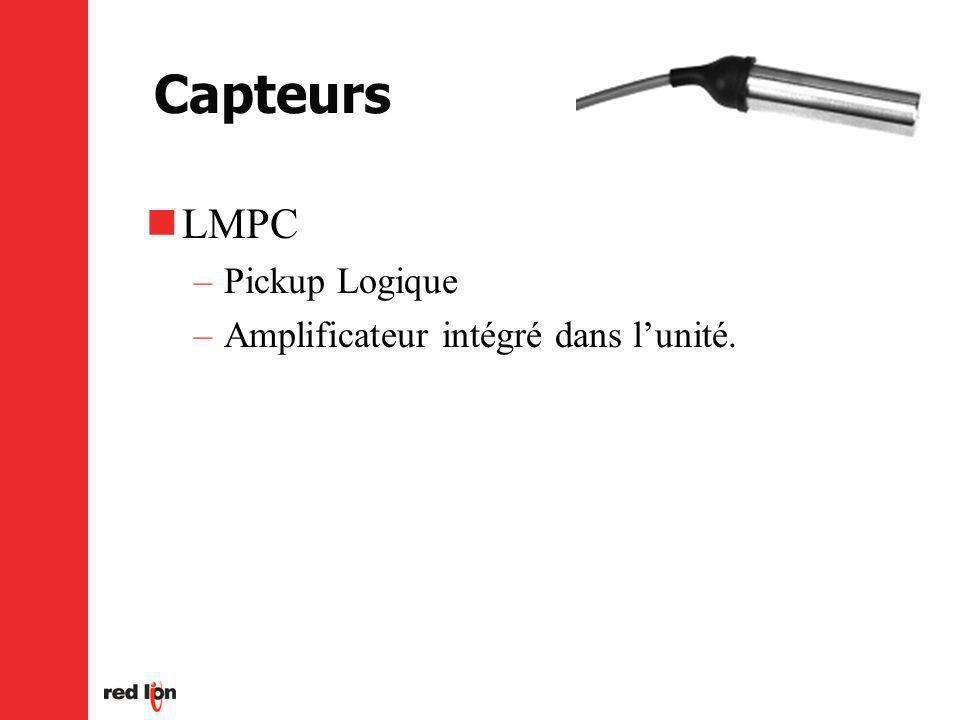 Capteurs LMPC Pickup Logique Amplificateur intégré dans l'unité.