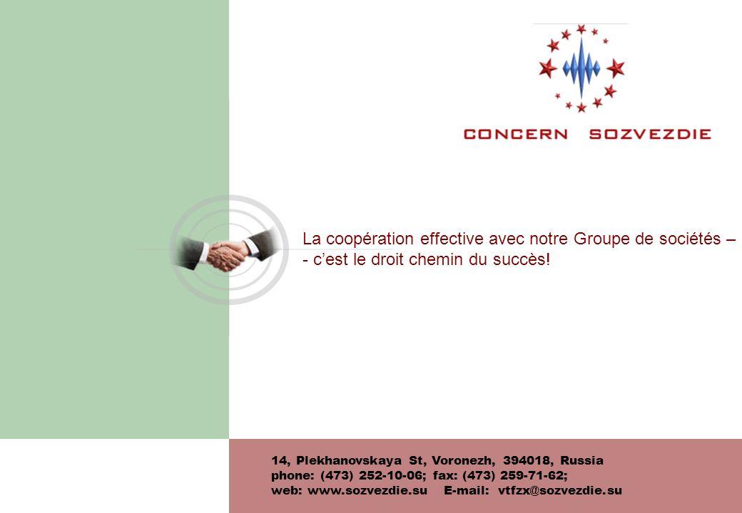 La coopération effective avec notre Groupe de sociétés –