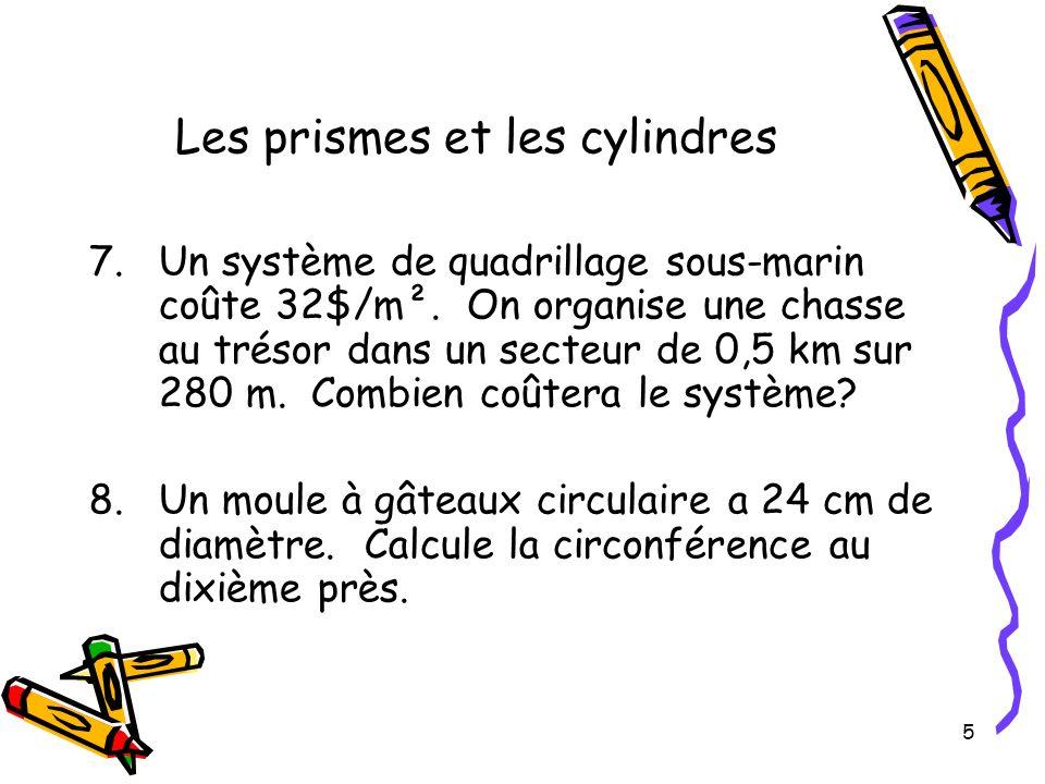 Les prismes et les cylindres
