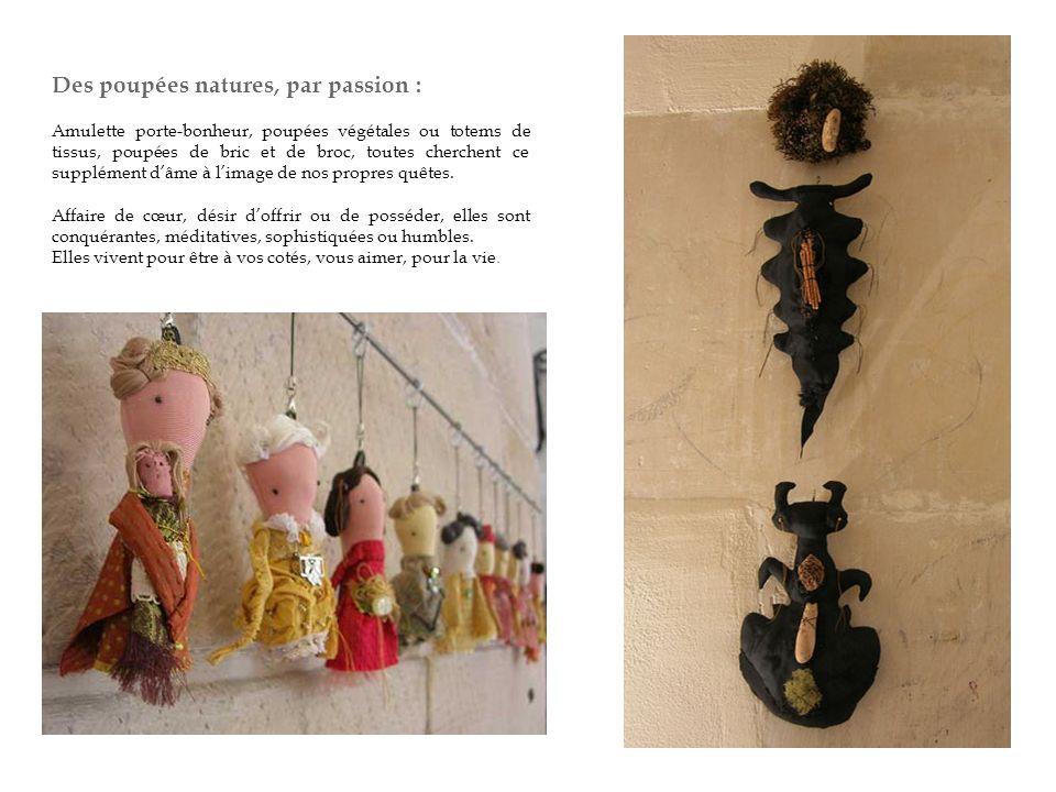 Des poupées natures, par passion :