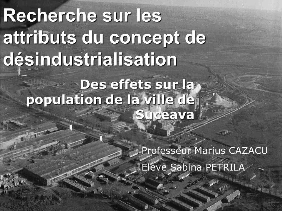 Recherche sur les attributs du concept de désindustrialisation