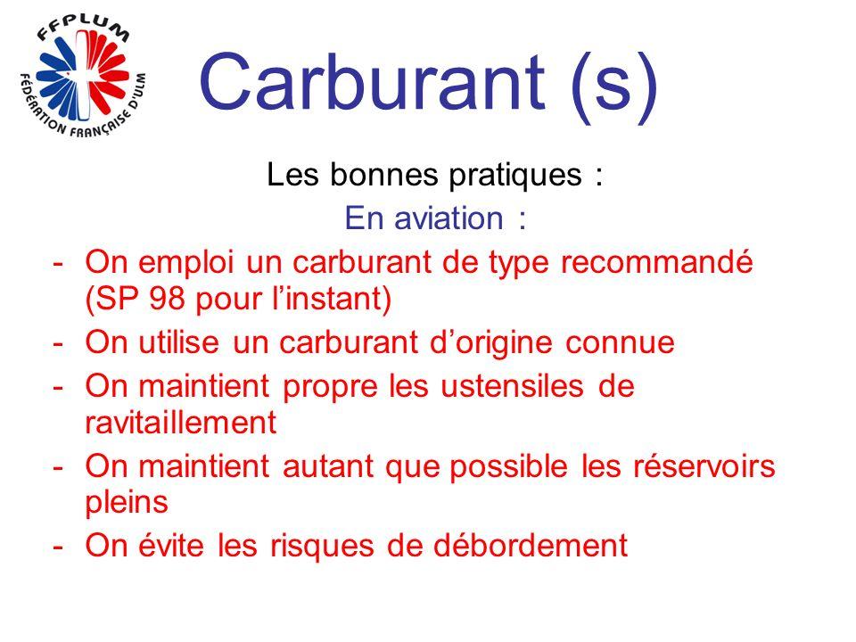 Carburant (s) Les bonnes pratiques : En aviation :