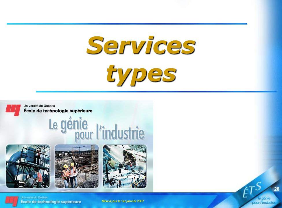 Services types Mise à jour le 1er janvier 2007