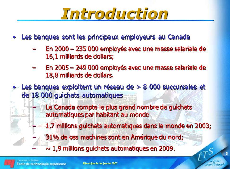 Introduction Les banques sont les principaux employeurs au Canada