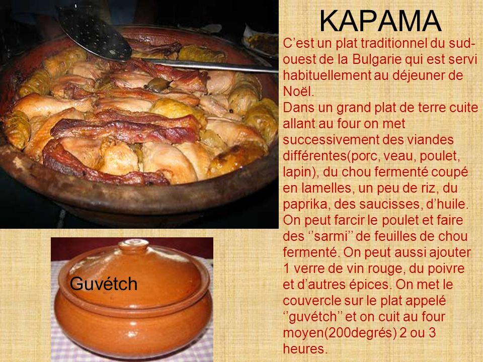 KAPAMA C'est un plat traditionnel du sud-ouest de la Bulgarie qui est servi habituellement au déjeuner de Noël.