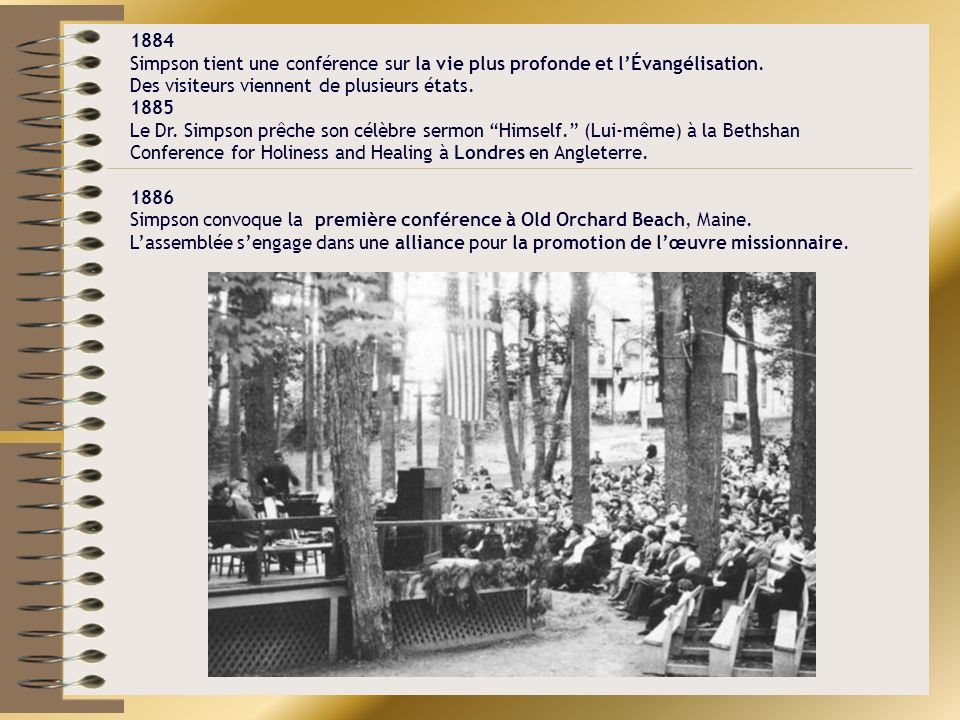 1884 Simpson tient une conférence sur la vie plus profonde et l'Évangélisation.