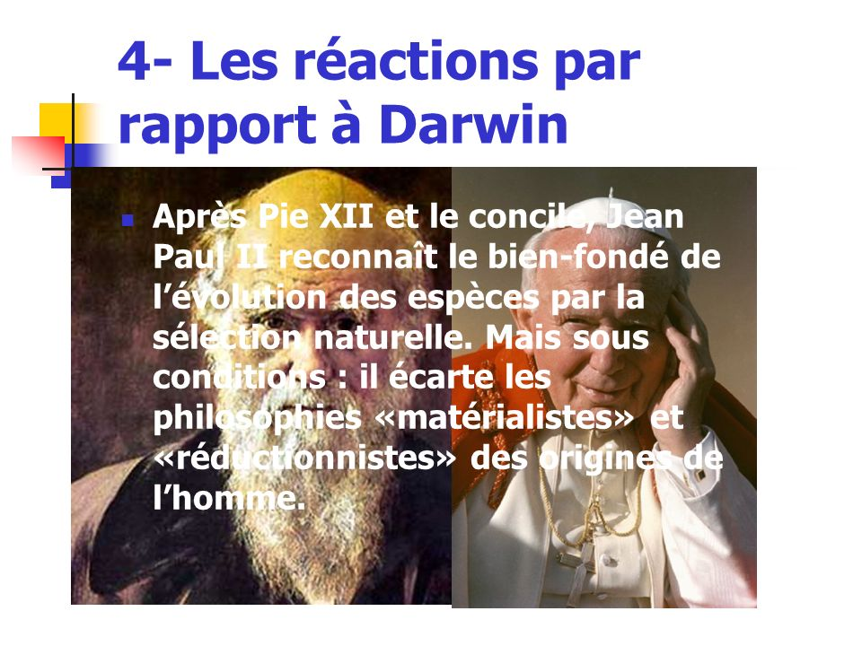 4- Les réactions par rapport à Darwin