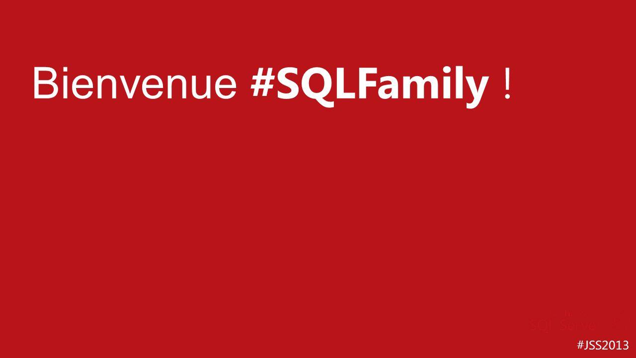 Bienvenue #SQLFamily ! Merci aux personnes présentes = SQLFamily