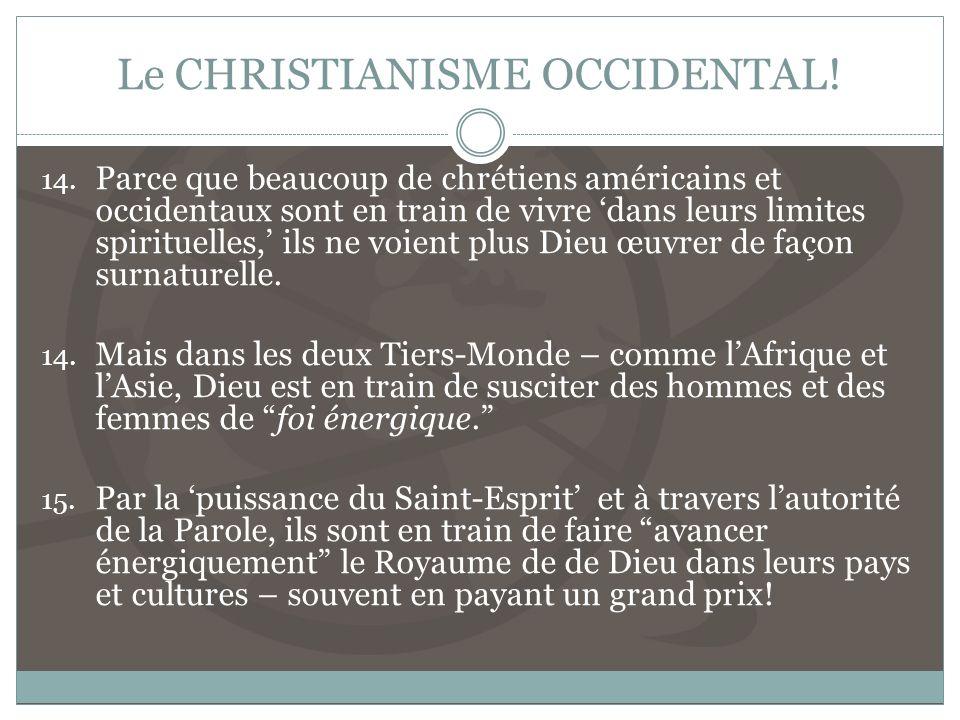Le CHRISTIANISME OCCIDENTAL!