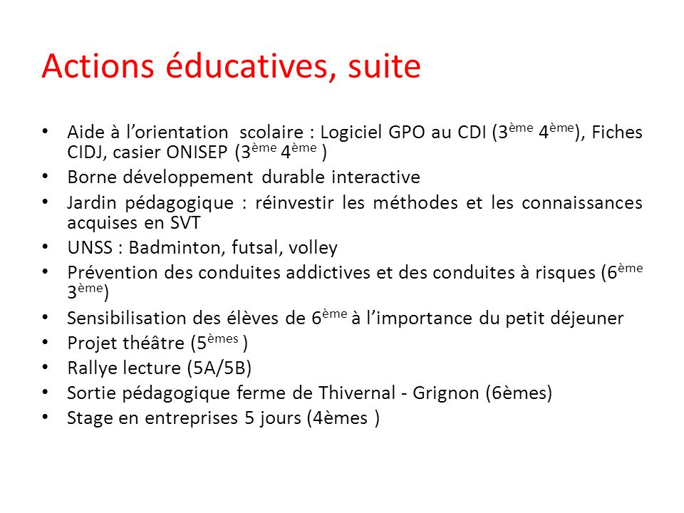 Actions éducatives, suite