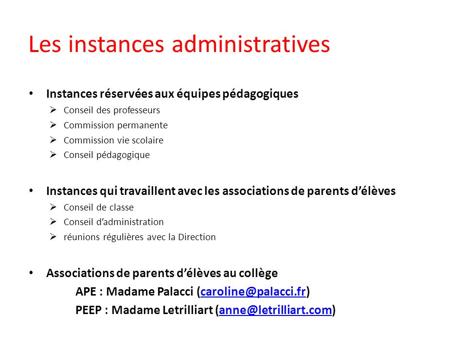 Les instances administratives