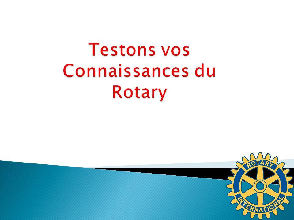 Testons vos Connaissances du Rotary