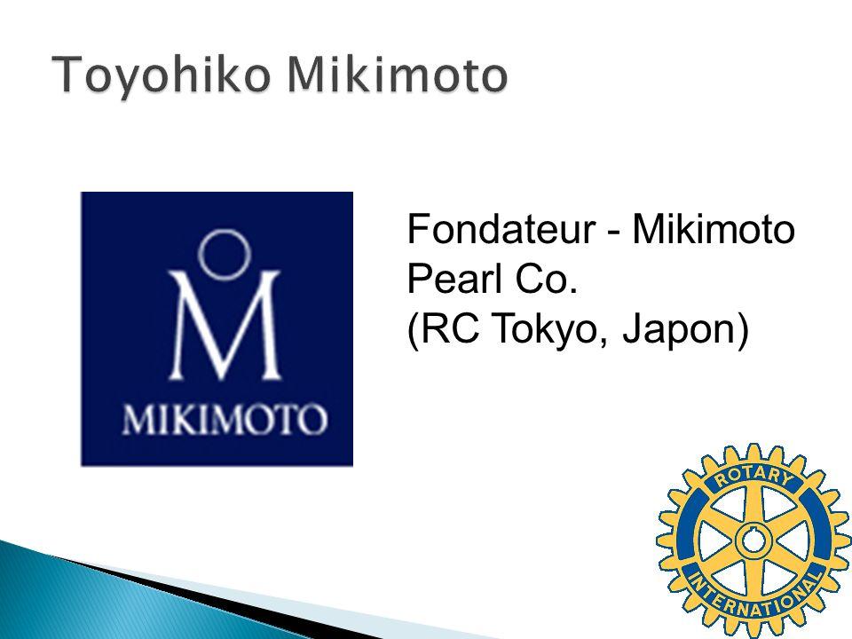Toyohiko Mikimoto Fondateur - Mikimoto Pearl Co. (RC Tokyo, Japon)