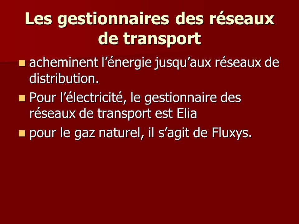 Les gestionnaires des réseaux de transport