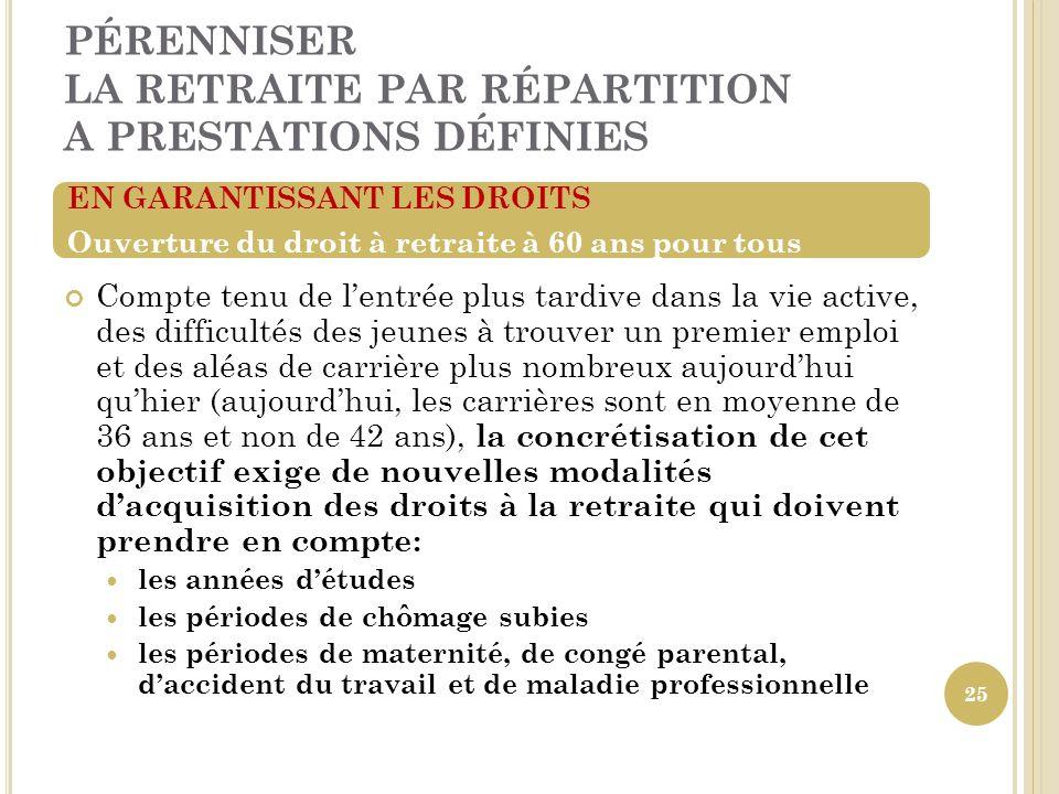 PÉRENNISER LA RETRAITE PAR RÉPARTITION A PRESTATIONS DÉFINIES