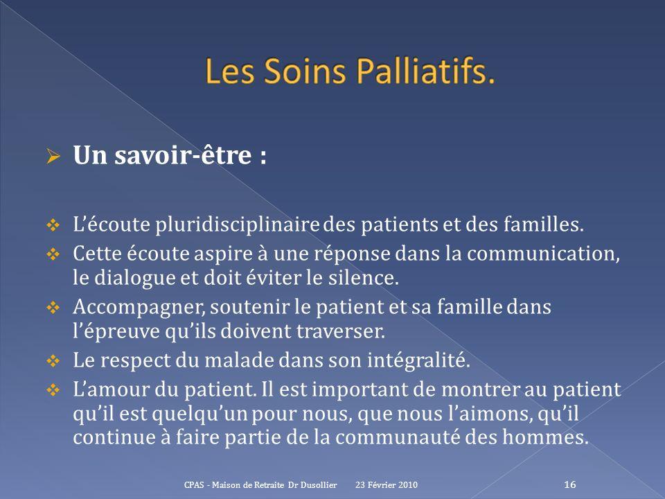 Les Soins Palliatifs. Un savoir-être :