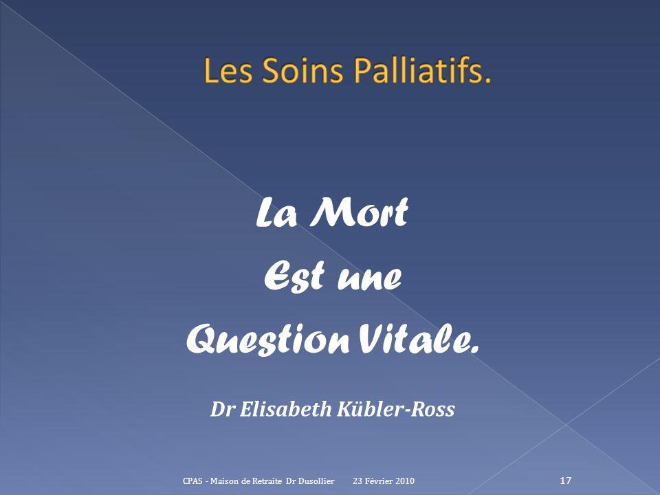 Dr Elisabeth Kübler-Ross