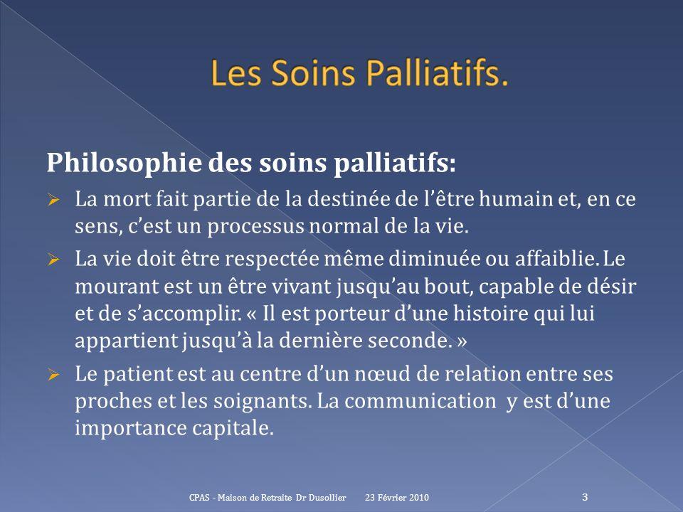 Les Soins Palliatifs. Philosophie des soins palliatifs: