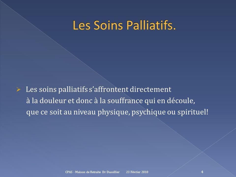 Les Soins Palliatifs. Les soins palliatifs s'affrontent directement