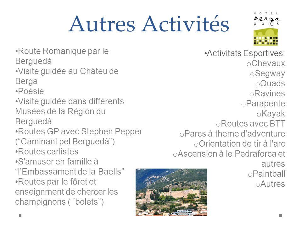Autres Activités Route Romanique par le Berguedà