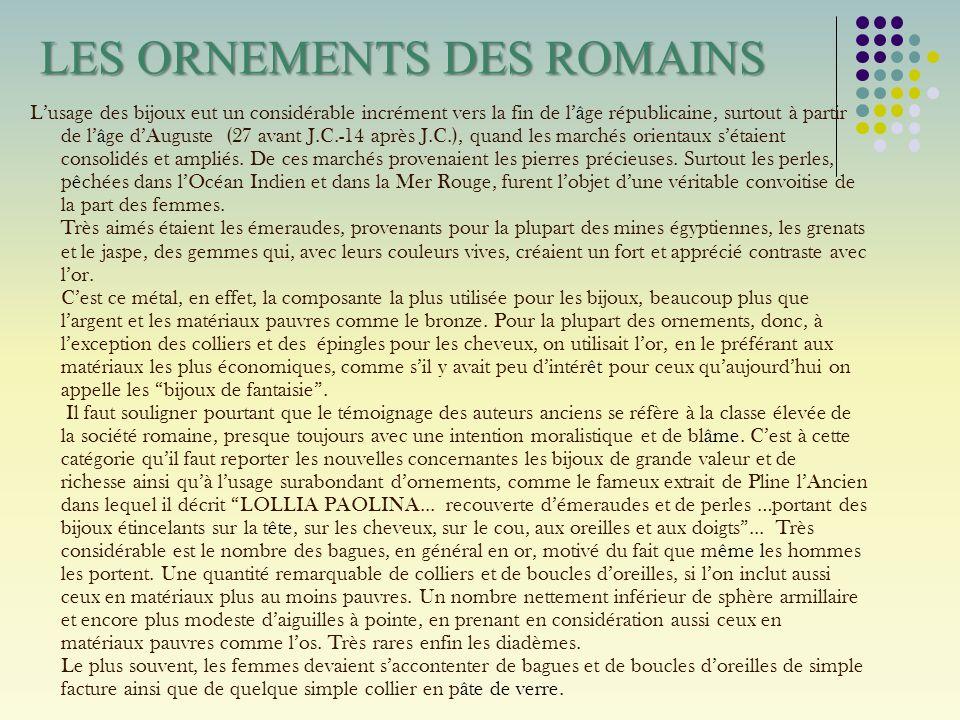 LES ORNEMENTS DES ROMAINS