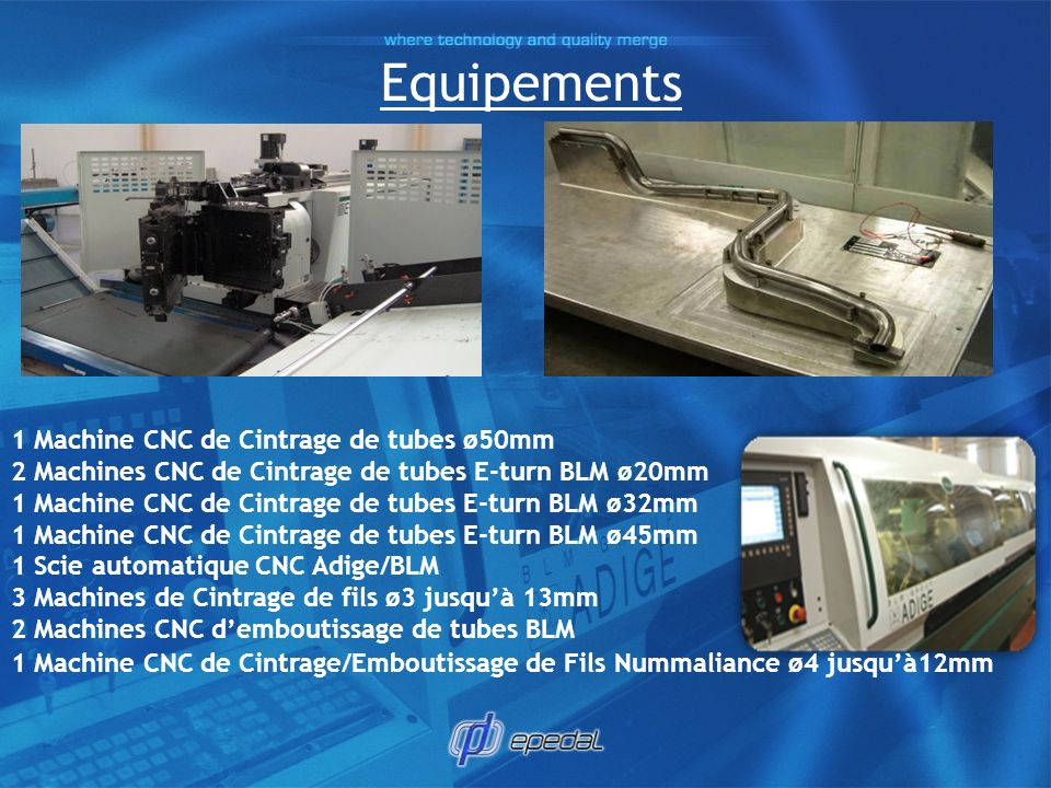 Equipements 1 Machine CNC de Cintrage de tubes ø50mm