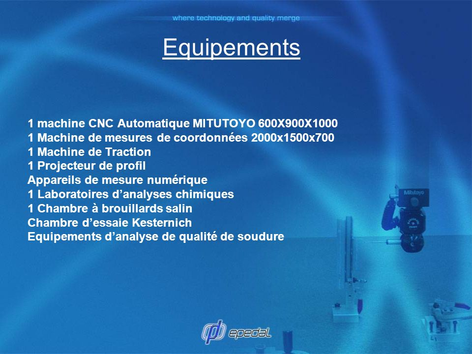Equipements 1 machine CNC Automatique MITUTOYO 600X900X1000