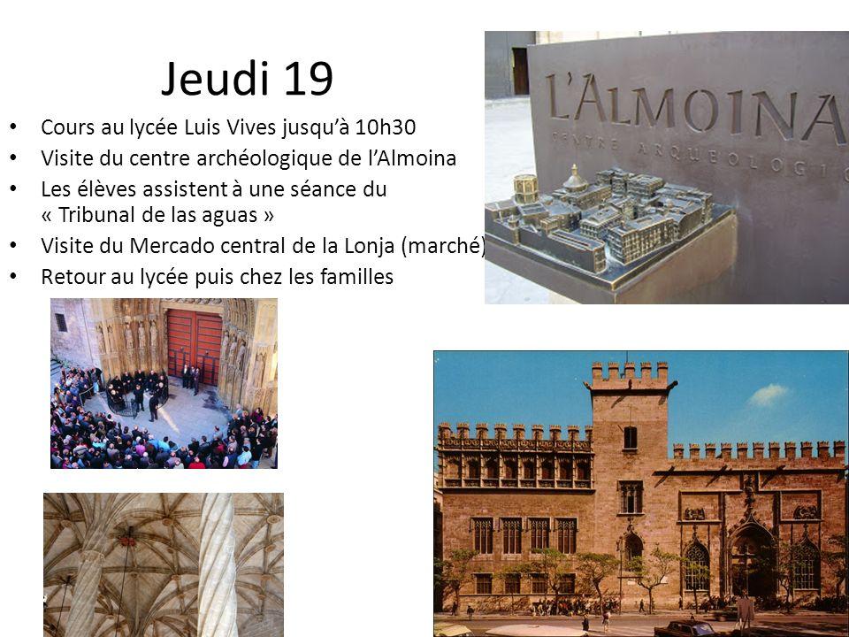 Jeudi 19 Cours au lycée Luis Vives jusqu'à 10h30
