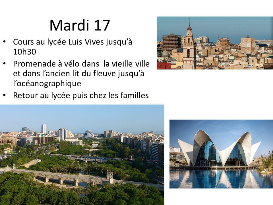 Mardi 17 Cours au lycée Luis Vives jusqu'à 10h30