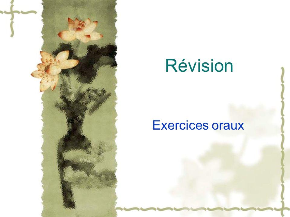 Révision Exercices oraux