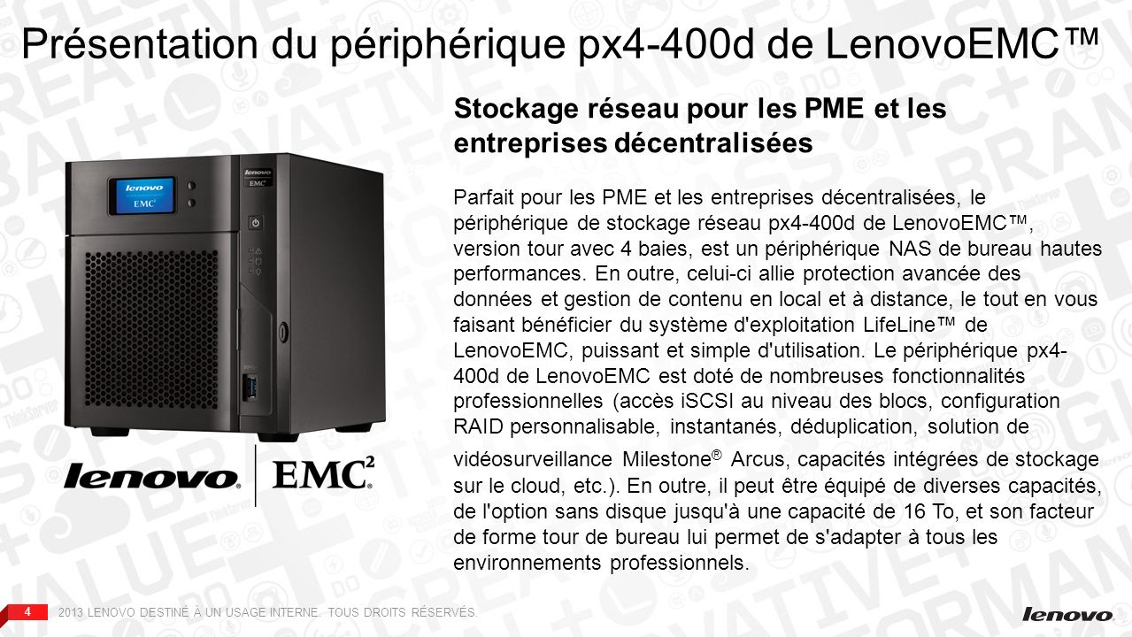 Présentation du périphérique px4-400d de LenovoEMC™